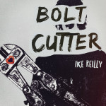 bolt-cutter-ike-reilly-gene-georgetti