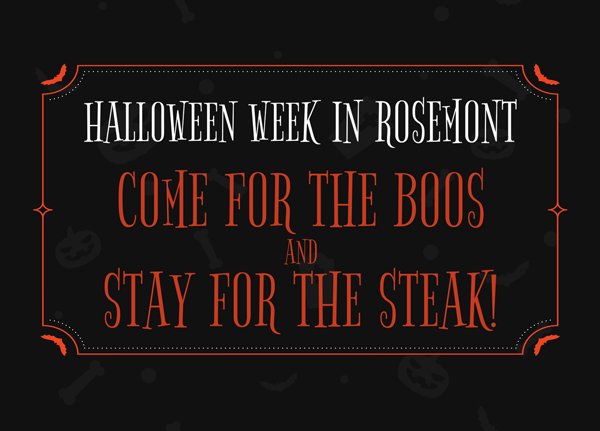 Halloween Week… Come For The Boos And Stay For The Steak!